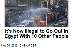 It's Now Illegal to Go Out in Egypt With 10 Other People