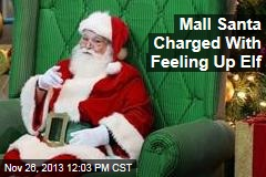 Mall Santa Charged With Feeling Up Elf
