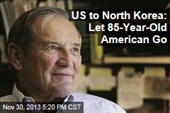 US to North Korea: Let 85-Year-Old American Go