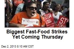 Biggest Fast-Food Strikes Yet Coming Thursday
