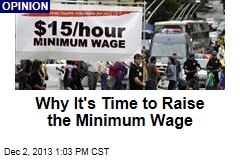 Why It's Time to Raise the Minimum Wage