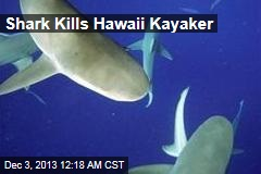 Shark Kills Hawaii Kayaker