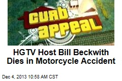 HGTV Host Bill Beckwith Dies in Motorcycle Accident