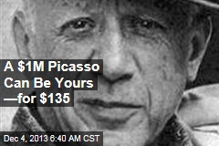 A $1M Picasso Can Be Yours —for $135