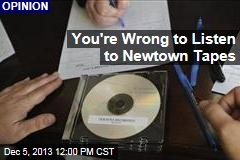 You're Wrong to Listen to Newtown Tapes