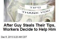 After Guy Steals Their Tips, Workers Decide to Help Him