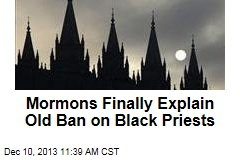 Mormons Finally Explain Old Ban on Black Priests