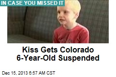 [kiss-gets-colorado-6-year-old-suspended]