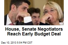 House, Senate Negotiators Reach Early Budget Deal