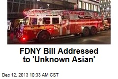 FDNY Bill Addressed to 'Unknown Asian'