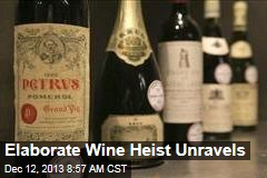Elaborate Wine Heist Unravels