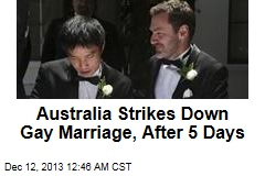 Australia Strikes Down Gay Marriage—After 5 Days