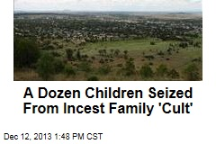A Dozen Children Seized From Incest Family 'Cult'