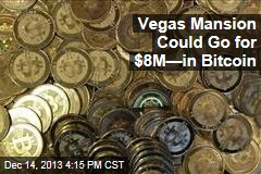 Vegas Mansion Could Go for $8M—in Bitcoin