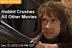 Hobbit Crushes All Other Movies
