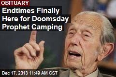 Endtimes Finally Here for Doomsday Prophet Camping