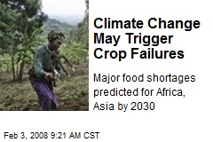 Climate Change May Trigger Crop Failures
