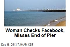 Tourist Checks Facebook, Misses End of Pier