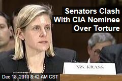 Senators Clash With CIA Nominee Over Torture