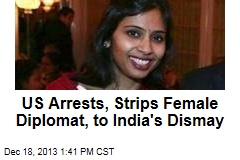 US Arrests, Strips Female Diplomat, to India's Dismay