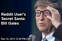 Reddit User's Secret Santa: Bill Gates