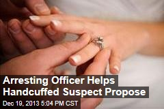 Arresting Officer Helps Handcuffed Suspect Propose