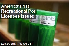 America's 1st Recreational Pot Licenses Issued