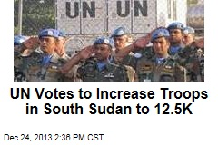 UN Votes to Increase Troops in South Sudan to 12.5K