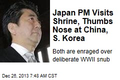 Japan PM Visits Shrine, Thumbs Nose at China, S. Korea
