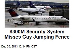 Airport Security System Misses Guy Jumping Fence