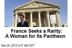 France Seeks a Rarity: A Woman for Its Pantheon