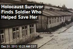 Holocaust Survivor Finds Soldier Who Helped Save Her