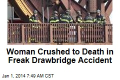 Woman Crushed to Death in Freak Drawbridge Accident
