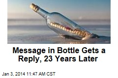Message in Bottle Gets a Reply, 23 Years Later