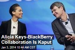 Alicia Keys-BlackBerry Collaboration Is Kaput