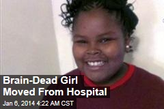 Brain-Dead Girl Moved From Hospital