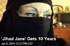 'Jihad Jane' Gets 10 Years