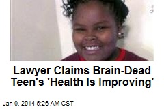 Lawyer: Brain-Dead Teen 'Getting Better'