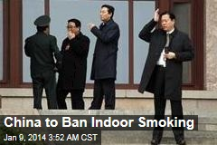 China to Ban Indoor Smoking