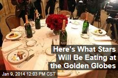 Here's What Stars Will Be Eating at the Golden Globes