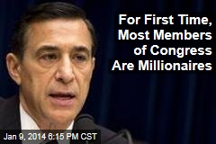 For First Time, Most Members of Congress Are Millionaires