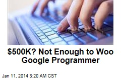 $500K? Not Enough to Woo Google Programmer