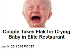 Couple Takes Flak for Crying Baby in Elite Restaurant