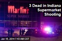 3 Dead in Indiana Supermarket Shooting