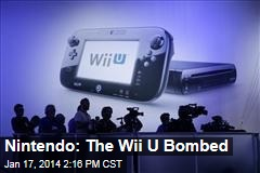 Nintendo: The Wii U Bombed