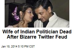 Wife of Indian Politician Dead After Bizarre Twitter Feud