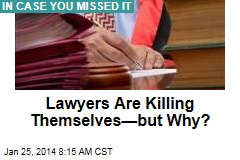 Lawyers: Why Are They Committing Suicide?