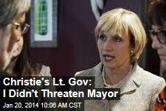 Christie's Lt. Gov: I Didn't Threaten Mayor