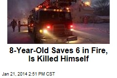 8-Year-Old Saves 6 in Fire, Is Killed Himself