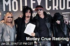Motley Crue Plans to Retire